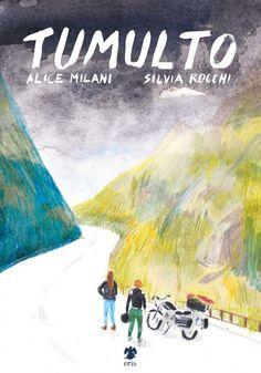 Alice Milani & Silvia Rocchi, Tumulto - Eris Edizioni, Torino 2016 - copertina