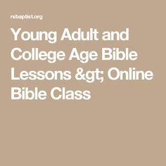 Young Adult and College Age Bible Lessons > Online Bible Class