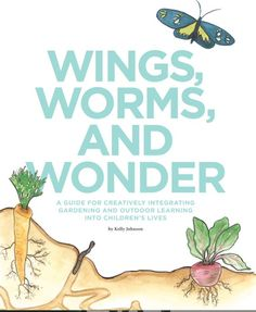 Do your kids love eating veggies... gardening... bugs? Montessori teacher Kelly Johnson shares her kid-tested lesson plans that help children embrace sustainability. It's all fun stuff you'll love doing with your kids!!! Ideal for schools, homeschoolers and parents to start a garden.