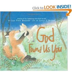 God Found Us You-a book about adoption. I bought God Gave Us You for my nephew, I love that they have one for adopted babies too!