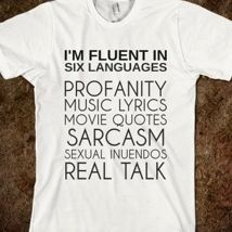 Fluent in Six Languages from Glamfoxx Shirts