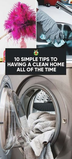 10 Simple Tips to Having a Clean Home All of the Time
