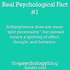 Een veel voorkomende misvatting. Schizofrenie is niet een stoornis waarbij sprake is van meerdere persoonlijkheden. De ziekte kenmerkt zich door psychotische episoden als wanen, hallucinaties en verwardheid.