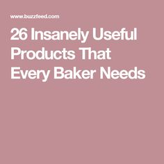 26 Insanely Useful Products That Every Baker Needs
