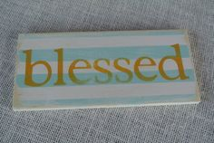 one little word wooden sign blessed aqua striped by scrapartbynina, $10.00