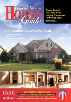 The Central Illinois Homes Guide November 22, 2013 issue is now online at http://read.uberflip.com/i/214113. Every home in the Homes Guide is interactive. Just click on one to view more photos and information. #CentralIL #Peoria #IL #homesguide #homesforsale #realestate #CIHG
