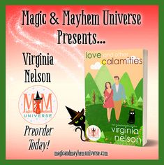 Join Bobsy Blatherskite on her mission to find love in Love And Other Calamities by Virginia Nelson. Preorder today! #MagicMayhemUniverse #ebook #pnr #preorder