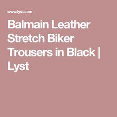 Balmain Leather Stretch Biker Trousers in Black | Lyst
