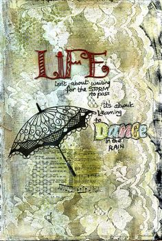 Dance in the Rain art journal page by Jill Wheeler featuring Scrap FX Parasol silhouette, and title Life  (from lovin' Life)  www.scrapfx.com.au