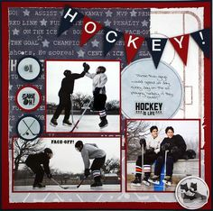 Hockey Scrapbooking Layout Idea from Creative Memories ~ change to soccer! Use banner for team name!