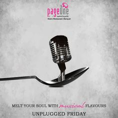 Be mesmerized by the soul-filling music served alongside mouth-watering food on Unplugged Fridays. #Pageone #FineDining #MultiCuisine #Restaurant #WorldCuisine #WorldNews #IngredientsForGoodLife