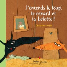 Amazon.fr - J'entends le loup, le renard et la belette - Christian Voltz - Livres