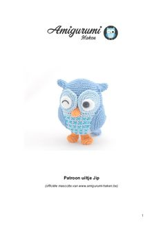 Patroon uiltje Jip - Amigurumi Haken https://www.yumpu.com/nl/document/view/20046823/patroon-uiltje-jip-amigurumi-haken