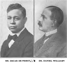 Oscar Depriest & Daniel Hale Williams. Oscar DePriest (1871 - 1951) was born in Alabama to former slaves and became Chicago's first black alderman. In 1928, DePriest was elected to Congress as a Republican. He became the first black elected to Congress since Reconstruction. Daniel Hale Williams (1856 - 1931) was the first black cardiologist and performed one of the first successful heart surgeries. He also founded Provident Hospital.