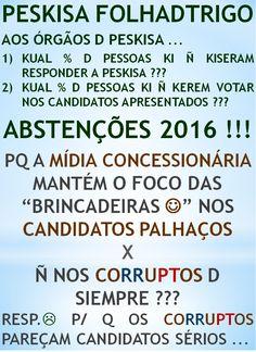 MANIFESTANTES KEREMOS PRISÃO D TODOS OS CORRUPTOS Y/O POLÍTICOS/EMPRESÁRIOS !!!  http://folhadtrigo.blogspot.com.br/  INTERVENÇÃO C/ JUNTA CIVIL/MILITAR, YAAHHH !!!  ABSTENÇÕES 2016, 2018 ...  CONSTITUINTE POPULAR EM AÇÃO,  POR UMA DEMOCRACIA DIRECTA; S/ PARTIDOS Y C/ CONSTITUINTE POPULAR, INDIOCINZENTO PRESIDENTE 2016 ...  VAMUS OCUPAR NOSSAS PÇs PÚBLICAS !!!  CONTATO: folhadtrigo@gmail.com