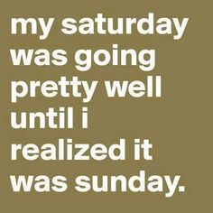 Like if your #weekend went by too quickly