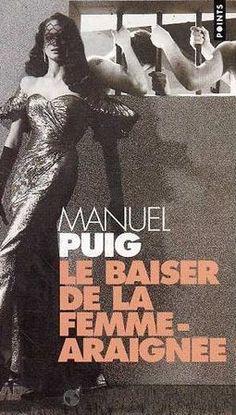 Le Baiser de la femme araignée - Manuel Puig - theatre-contemporain.net