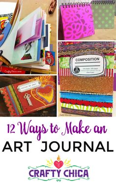 12 Ways to Make an Art Journal