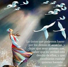 cuanta razón . Wise Quotes, Famous Quotes, Words Quotes, Wise Sayings, Positive Phrases, Motivational Phrases, Positive Vibes, Louise Hay, Spanish Quotes