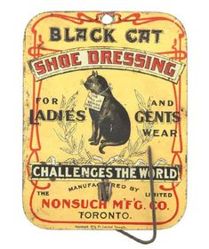 Vintage embossed tin litho advertising billhook for Nonsuch Mfg. Co.'s Black Cat Shoe Dressing: