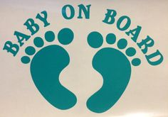 Baby On Board Feet Decal by DaizysDezigns on Etsy