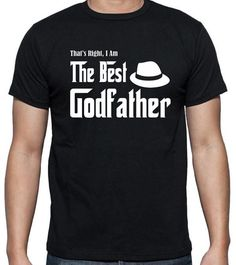 The Best Godfather T-Shirt - Great gift idea from a goddaughter or godson.