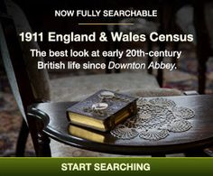 The best look at early 20th-century British life since Downton Abbey. Search the 1911 England & Wales Census today. #genealogy