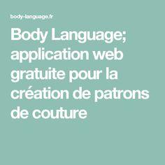 Body Language; application web gratuite pour la création de patrons de couture