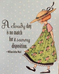 A Cloudy Day-Handmade Fridge Magnet-Mary Engelbreit Artwork Mary Engelbreit, Lynda Barry, Cloudy Day, Cute Quotes, Illustrators, Positive Quotes, Quotations, Inspirational Quotes, Motivational