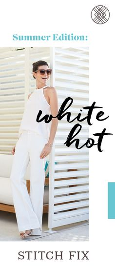 A chic monochromatic look is icon territory. While we love a good LBD, an all-white outfit is the best way to make every summer day feel like a vacation. #StylistTip: Play with shapes. Pair a more fitted top with a gauzy, wide-leg pant. Or try a flowy a-line top with a more structured trouser. Sign up for Stitch FIx to get head-to-toe looks, hand-picked for your body, budget and personal style (plus free shipping!).
