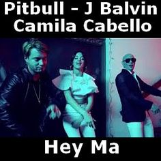 Acordes D Canciones: Pitbull & J Balvin - Hey Ma ft Camila Cabello
