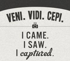 #veni #vidi #cepi