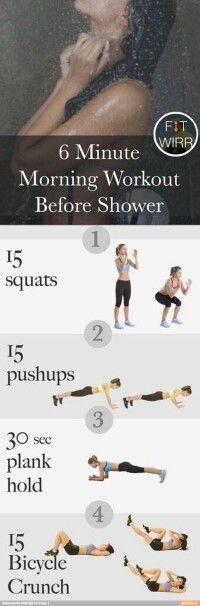 Elke dag voor het douchen 6 minuten workout. In het begin zwaar maar word makkelijker.