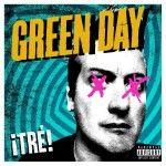 Albumcheck | Tré! von Green Day