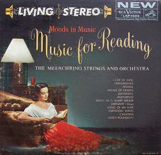 The Melachrino Strings and Orchestra - Moods to Music: Music for Reading (1958) / by x-ray delta one, via Flickr