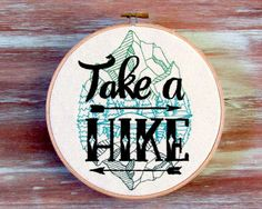 Take A Hike-Embroidered Hoop Art-Housewarming by ZellyaDesigns
