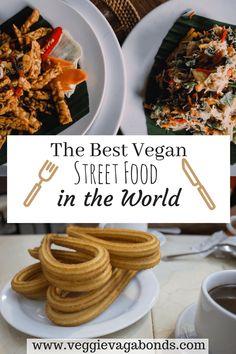 The Best Vegan Street Food in the World Pt. 1