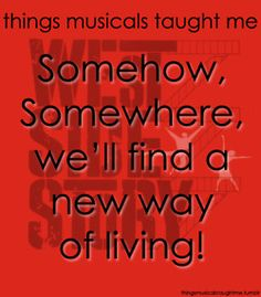 West Side Story  ~ Things Musicals Taught Me,  ~ ☮ Broadway Musical Quotes  ☮