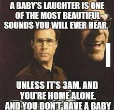 A Baby's Laughter... Is terrifying!