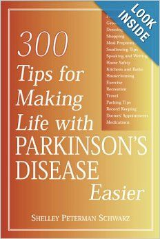 300 Tips for Making Life with Parkinson's Disease Easier: Shelly Peterman Schwarz: 9781888799651: Amazon.com: Books