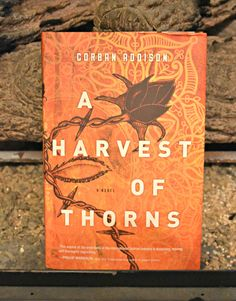 A Harvest of Thorns by Corban Addison #bookreview