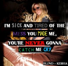 Lyrics to sick and tired