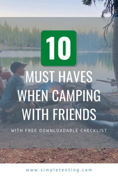 You can't go camping without these 10 essentials. When wondering what to take camping with friends, this list includes everything you would need. Check it out and start packing! Plus we have a free downloadable camping with friends checklist!