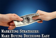 Marketing Strategies: Make Buying Decisions Easy
