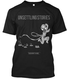 Unsettling Stories Run With Me Black T-Shirt Front