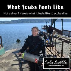 What it feels like to scuba dive by Candice Landau | Scuba Scribbles