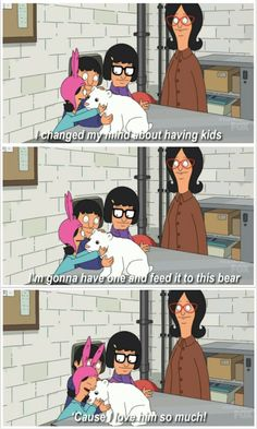 Post with 3376 votes and 125507 views. Tagged with funny, memes, bobs burgers, movies and tv, louise belcher; Bobs Burgers Quotes, Tina Belcher, Childfree, Bob S, Comic, Fresh Memes, My Spirit Animal, The Funny, Funny Farm