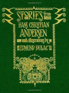 Stories from Hans Christian Andersen (Calla Editions) by Hans Christian Andersen http://smile.amazon.com/dp/1606600001/ref=cm_sw_r_pi_dp_Rruqwb1WVJ5D2