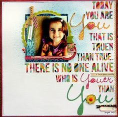 Today you are You  by Nicole Nowosad @2peasinabucket