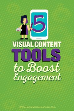 Do want to create stronger visual content for your social channels? A number of budget-friendly tools make it easy to create visual content that invites your social media audience to engage with it. In this article you'll discover five tools for creating visuals that engage your social community. Via @smexaminer